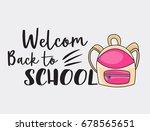 welcome back to school doodle... | Shutterstock .eps vector #678565651