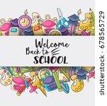 welcome back to school doodle... | Shutterstock .eps vector #678565729
