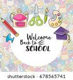 welcome back to school doodle... | Shutterstock .eps vector #678565741