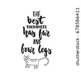 the best therapists has fur and ... | Shutterstock .eps vector #678586411