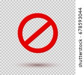 icon no or stop  danger red... | Shutterstock .eps vector #678593044
