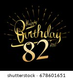 82nd happy birthday logo.... | Shutterstock .eps vector #678601651
