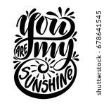 you are my sunshine... | Shutterstock .eps vector #678641545