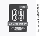 89 years anniversary design... | Shutterstock .eps vector #678653821