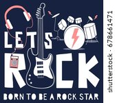 let's rock and guitar... | Shutterstock .eps vector #678661471