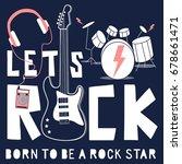 let's rock and guitar... | Shutterstock .eps vector #678661471