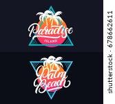 paradise island hand written...   Shutterstock .eps vector #678662611