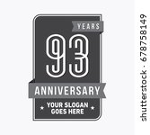 93 years anniversary design... | Shutterstock .eps vector #678758149