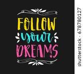 vector hand drawn motivational...   Shutterstock .eps vector #678780127