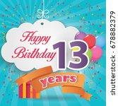 13 Rd Birthday Celebration...