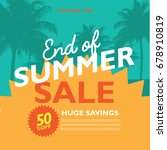 end of summer sale marketing... | Shutterstock . vector #678910819