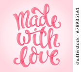 made with love | Shutterstock . vector #678935161