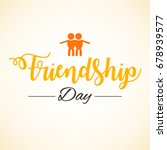 happy friendship day  greeting...   Shutterstock .eps vector #678939577
