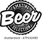 vintage amazing beer selection... | Shutterstock .eps vector #679142485