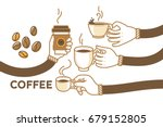 Drink coffee with friends vector illustration. Brew, cappuccino, espresso, beans. Have a break and human hands with a cup os hot coffee. Flat retro style. Enjoy your free time. Good morning. | Shutterstock vector #679152805