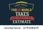 think highly of yourself  for... | Shutterstock .eps vector #679208329