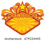 retro marquee welcome sign with ... | Shutterstock .eps vector #679224445