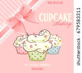 bakery shop banner with cupcakes | Shutterstock . vector #679583311