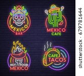 set neon sign theme mexico.... | Shutterstock .eps vector #679781644