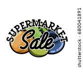 color vintage supermarket sale... | Shutterstock .eps vector #680041891