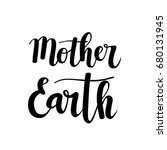 mother earth vector calligraphy ...   Shutterstock .eps vector #680131945