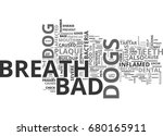 bad breath dog text word cloud... | Shutterstock .eps vector #680165911