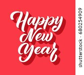 happy new year hand lettering... | Shutterstock .eps vector #680254909
