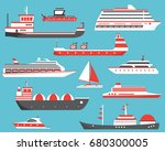ships set. oil tanker  yacht ... | Shutterstock .eps vector #680300005