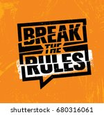 break the rules. inspiring... | Shutterstock .eps vector #680316061
