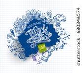 ink drawn back to school ink... | Shutterstock . vector #680346574