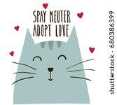 spay neuter adopt love. poster... | Shutterstock .eps vector #680386399