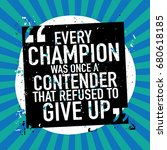 every champion was once a... | Shutterstock .eps vector #680618185