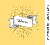 wow  wow text on vintage hand... | Shutterstock .eps vector #680631241