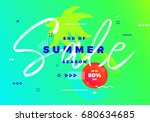 end of summer season sale ... | Shutterstock .eps vector #680634685