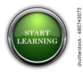 start learn icon. start learn... | Shutterstock . vector #680743075
