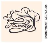 hand lettering   word family... | Shutterstock .eps vector #680766205