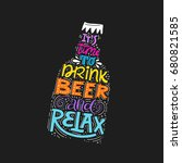quote   it's time to drink beer ... | Shutterstock .eps vector #680821585