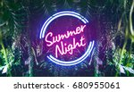 summer night neon font light in ... | Shutterstock . vector #680955061