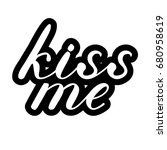 kiss me lettering. cute... | Shutterstock . vector #680958619