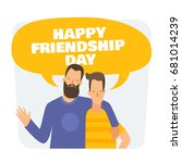 friendship day. two cartoon... | Shutterstock .eps vector #681014239