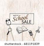back to school sale background... | Shutterstock .eps vector #681191839