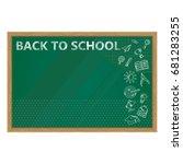 back to school. whiteboard in...   Shutterstock .eps vector #681283255