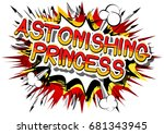 astonishing princess   comic... | Shutterstock .eps vector #681343945