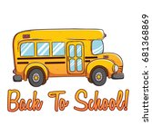 cute school bus with color and... | Shutterstock .eps vector #681368869