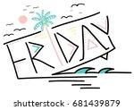 happy friday slogan graphic | Shutterstock .eps vector #681439879