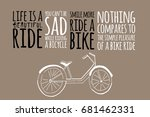 you can't be sad wile riding a... | Shutterstock .eps vector #681462331