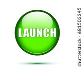 green glossy launch button on... | Shutterstock .eps vector #681502345