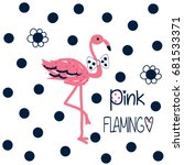 Stock vector pink flamingo on polka dots background t shirt graphics for kids vector illustration 681533371