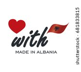 love with made in albania logo... | Shutterstock .eps vector #681833815