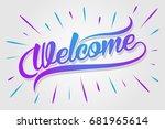 welcome   typography ... | Shutterstock .eps vector #681965614